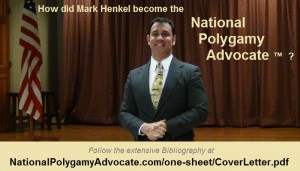 How did Mark Henkel become the National Polygamy Advocate
